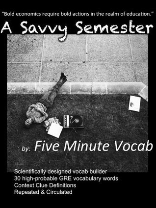 5 Minute Vocab: A Savvy Semester short story (  by  Five Minute Vocab