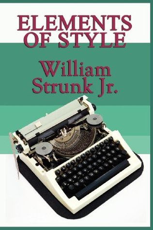 Elements of Style  by  Strunk Jr., William