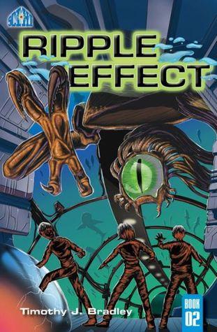 Ripple Effect (Sci Hi #2) Timothy J. Bradley