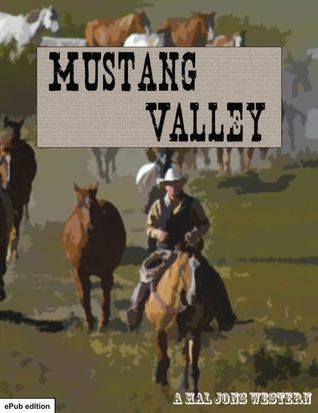 Mustang Valley  by  Hal Jons
