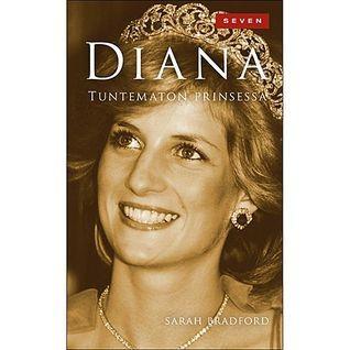 Diana: tuntematon prinsessa Sarah Bradford