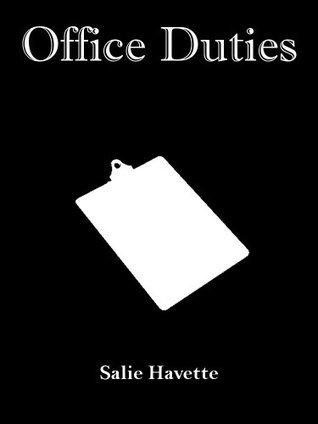 Office Duties  by  Salie Havette
