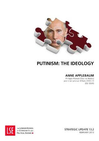 Putinism : The Ideology  by  Anne Applebaum