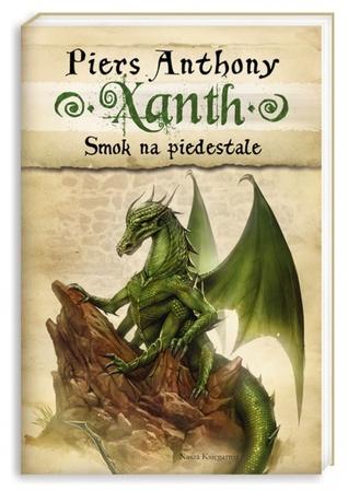 Smok na piedestale (Xanth, #7) Piers Anthony