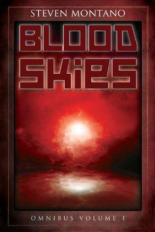 Blood Skies Omnibus, Vol. 1  by  Steven Montano