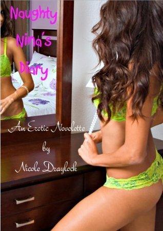 Naughty Ninas Diary Nicole Draylock