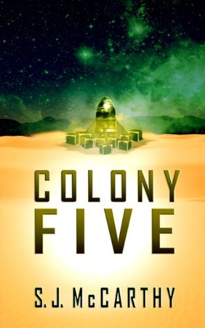 Colony Five SJ McCarthy