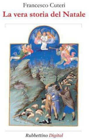 La vera storia del Natale Francesco Cuteri