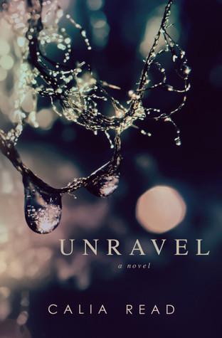 Unravel (Fairfax, #1)  by  Calia Read