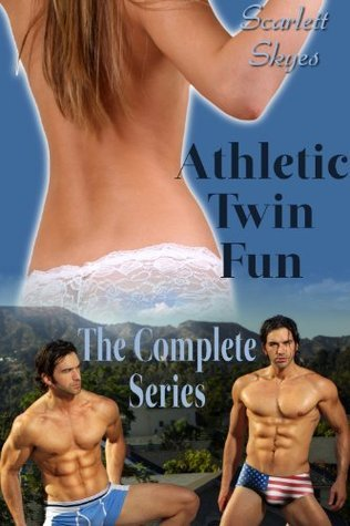 Athletic Twin Fun: The Complete Series  by  Scarlett Skyes