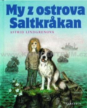 My z ostrova Saltkråkan  by  Astrid Lindgren