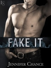 Fake It (Rule Breakers #2) Jennifer Chance