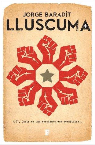 Lluscuma  by  Jorge Baradit