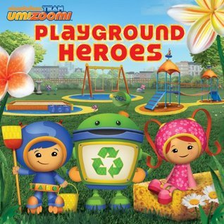 Playground Heroes  by  Nickelodeon