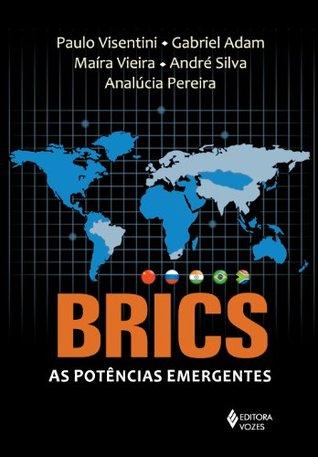 BRICS: As Potências Emergentes  by  Various