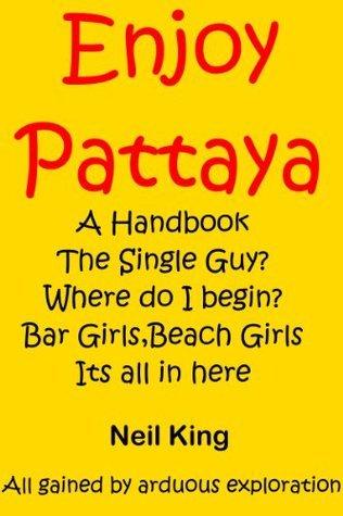 Enjoy Pattaya  by  Neil King