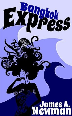 Bangkok Express  by  James A. Newman