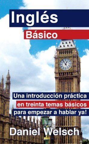 Inglés Básico  by  Daniel Welsch
