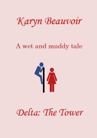 Delta: The Tower Karyn Beauvoir
