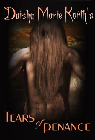 Tears of Penance: Book Three of the Aspen Series  by  Daisha Marie Korth