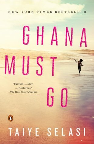 Ghana Must Go: A Novel Taiye Selasi