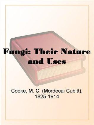 Les Champignons (3e Ed. Revue Et Corrigee) (Ed.1882) Mordecai Cubitt Cooke