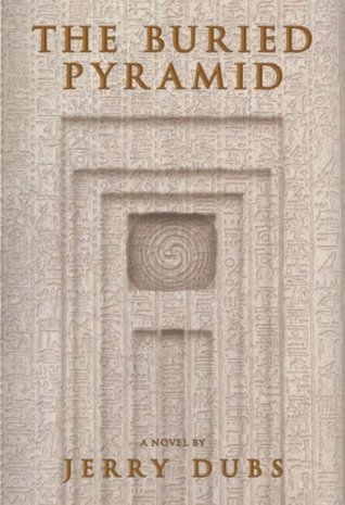 The Buried Pyramid (Imhotep 2) Jerry Dubs