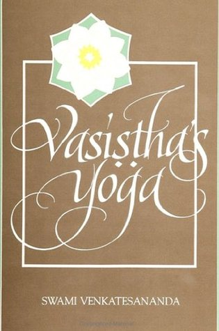 Vasisthas Yoga Swami Venkatesananda