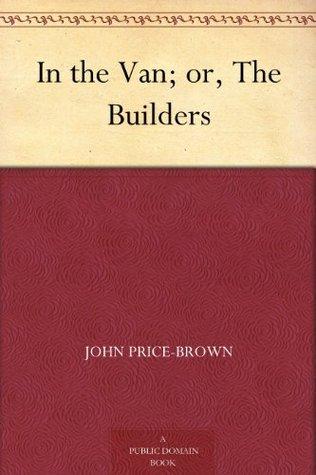 In the Van or, The Builders  by  John Price-Brown