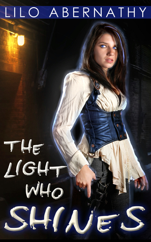 The Light Who Shines (Bluebell Kildare, #1) Lilo Abernathy