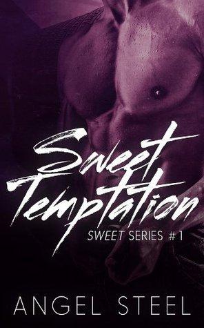 Sweet Temptation (Sweet Series) Angel Steel