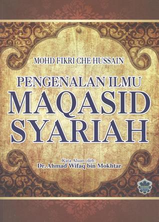 Pengenalan Ilmu Maqasid Syariah  by  Mohd Fikri Che Hussain