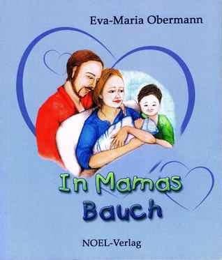 In Mamas Bauch Eva-Maria Obermann