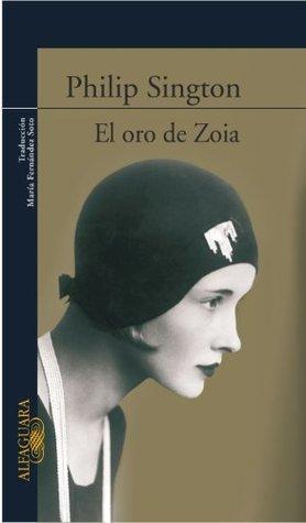El oro de Zoia Philip Sington