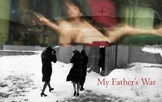 My Fathers War  by  Jake Ellison