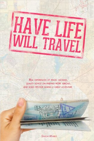 Have Life Will Travel Simon Marks