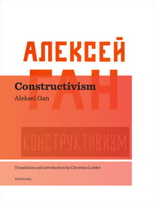 Constructivism  by  Aleksei Gan