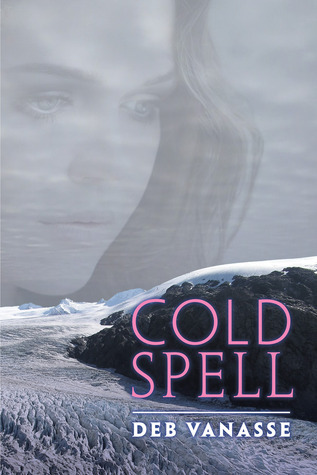 Cold Spell Deb Vanasse