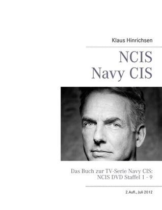 NCIS - Navy CIS: Das Buch zur TV-Serie: DVD Staffel 1 - 9  by  Klaus Hinrichsen