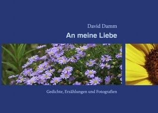 An meine Liebe  by  David Damm