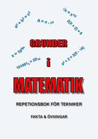 Grunder i Matematik: Repetionsbok för tekniker  by  Lennart Hallerbo