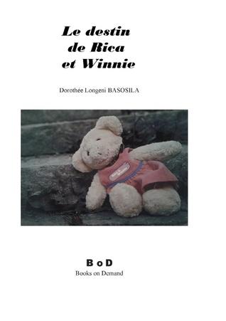 Le destin de Rica et Winnie: Dorothée Longeni Basosila Dorothée Longeni Basosila