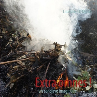 Extra omnes !: un conclave imaginaire  by  Lauriane Stengers