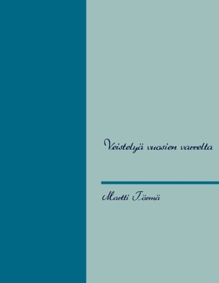 Veistelyä vuosien varrelta  by  Martti Törmä