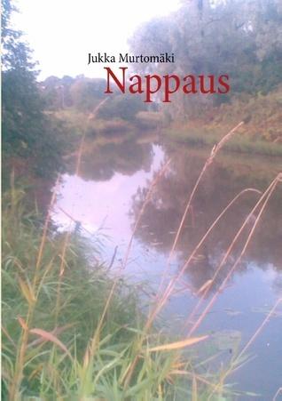 Nappaus  by  Jukka Murtomäki
