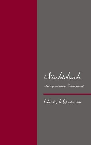 Nächtebuch Christoph Gassmann