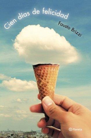 Cien días de felicidad Fausto Brizzi