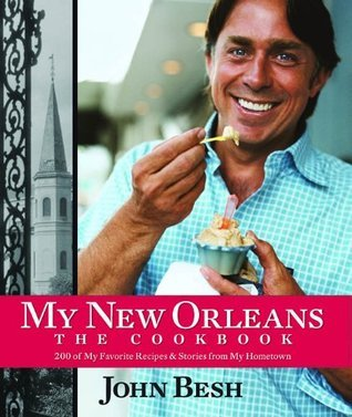 My New Orleans John Besh