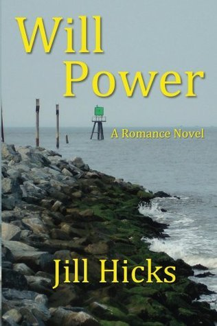 Will Power  by  Jill Hicks