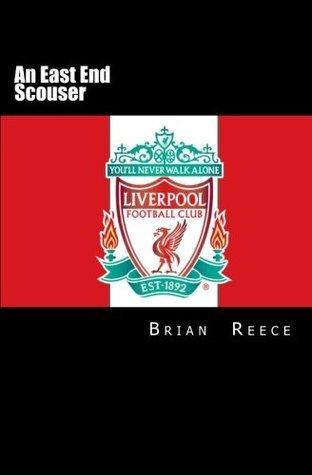 An East End Scouser  by  Brian Reece